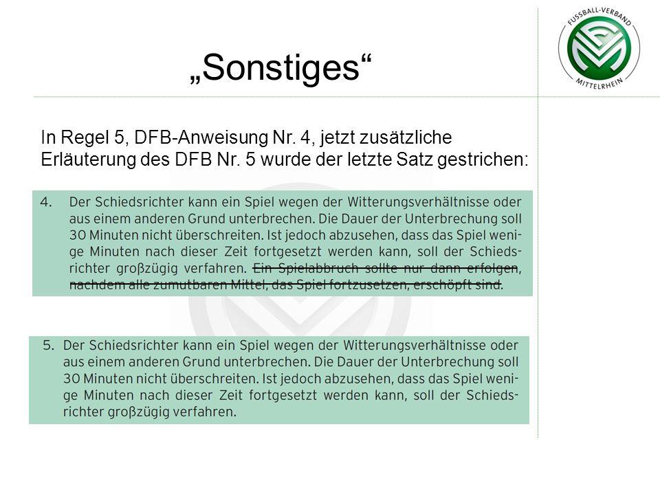 """""""Sonstiges In Regel 5, DFB-Anweisung Nr. 4, jetzt zusätzliche Erläuterung des DFB Nr."""