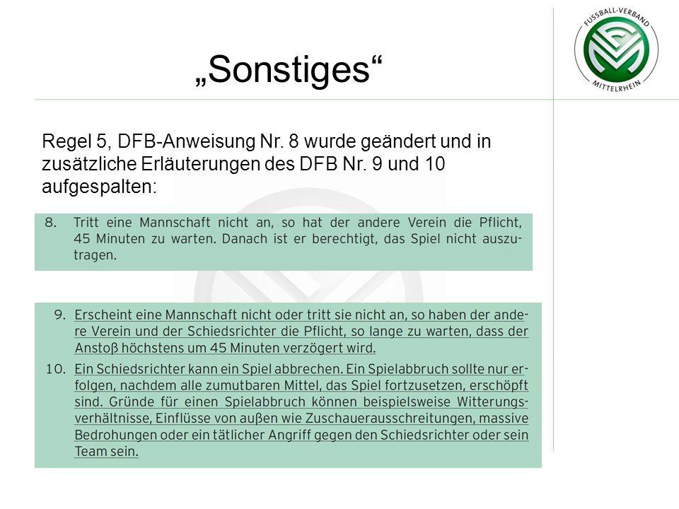 """""""Sonstiges Regel 5, DFB-Anweisung Nr."""