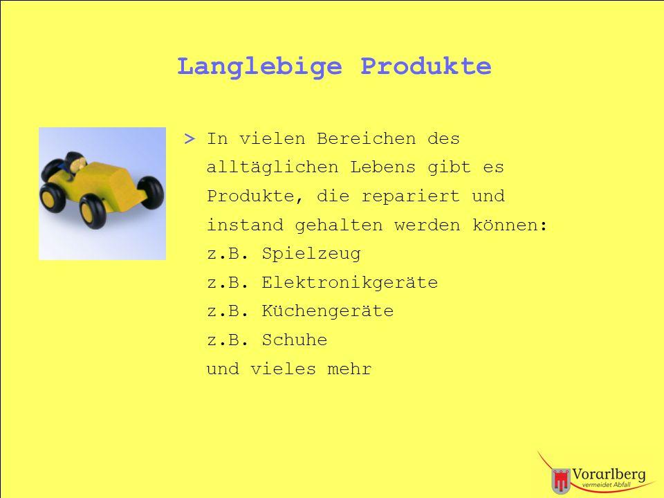 Langlebige Produkte