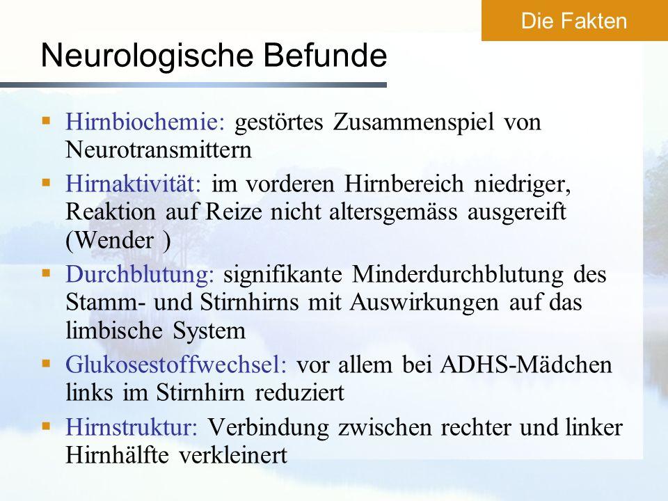 Neurologische Befunde