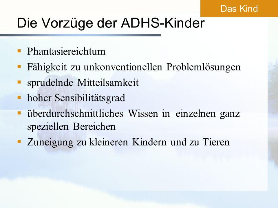 Die Vorzüge der ADHS-Kinder