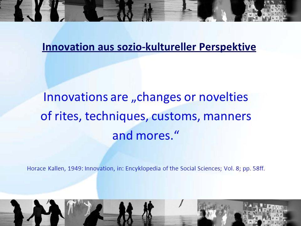 Innovation aus sozio-kultureller Perspektive