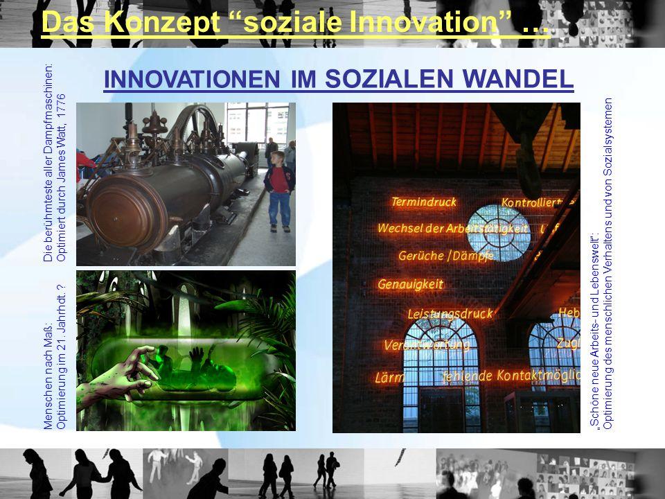 Das Konzept soziale Innovation …