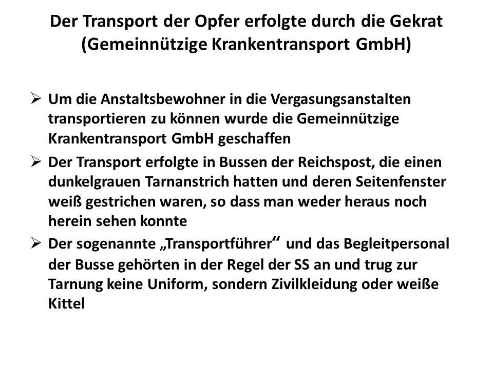 Der Transport der Opfer erfolgte durch die Gekrat (Gemeinnützige Krankentransport GmbH)