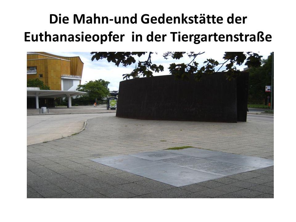 Die Mahn-und Gedenkstätte der Euthanasieopfer in der Tiergartenstraße