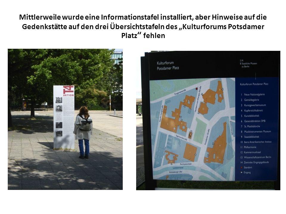"""Mittlerweile wurde eine Informationstafel installiert, aber Hinweise auf die Gedenkstätte auf den drei Übersichtstafeln des """"Kulturforums Potsdamer Platz fehlen"""