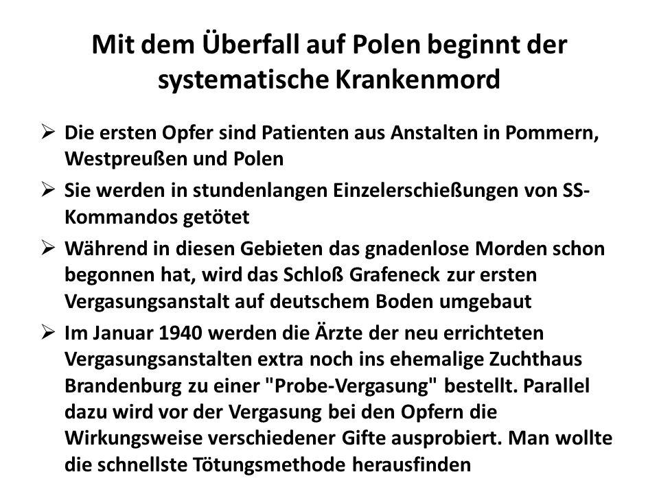Mit dem Überfall auf Polen beginnt der systematische Krankenmord