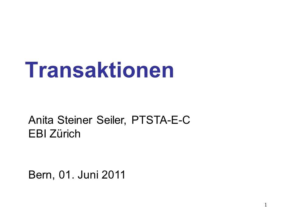 Transaktionen Anita Steiner Seiler, PTSTA-E-C EBI Zürich