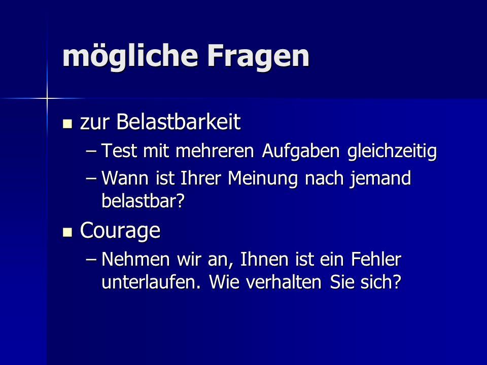mögliche Fragen zur Belastbarkeit Courage