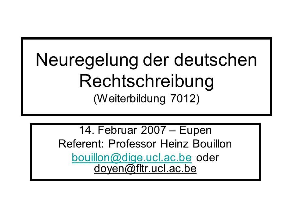 Neuregelung der deutschen Rechtschreibung (Weiterbildung 7012)