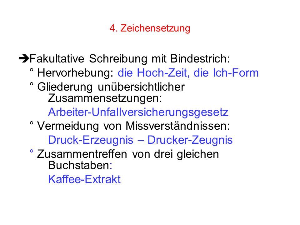 Fakultative Schreibung mit Bindestrich: