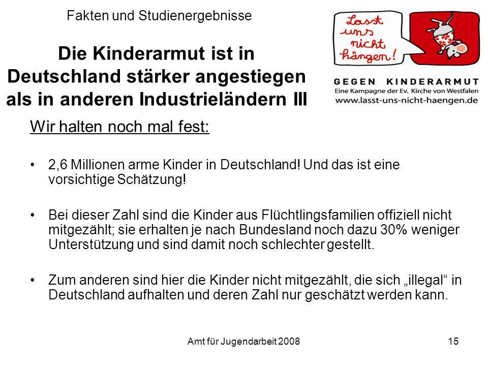 Fakten und Studienergebnisse Die Kinderarmut ist in Deutschland stärker angestiegen als in anderen Industrieländern III