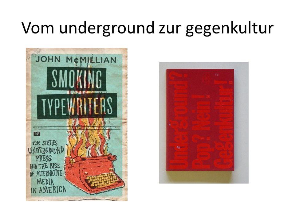 Vom underground zur gegenkultur