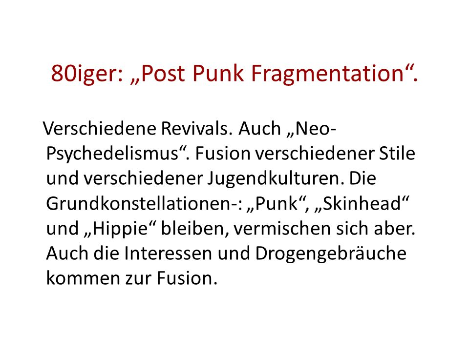 "80iger: ""Post Punk Fragmentation ."