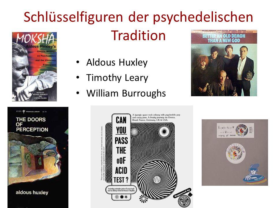 Schlüsselfiguren der psychedelischen Tradition