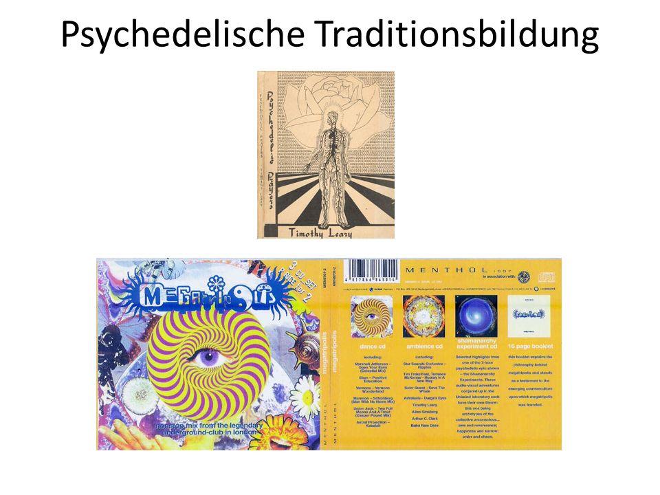 Psychedelische Traditionsbildung