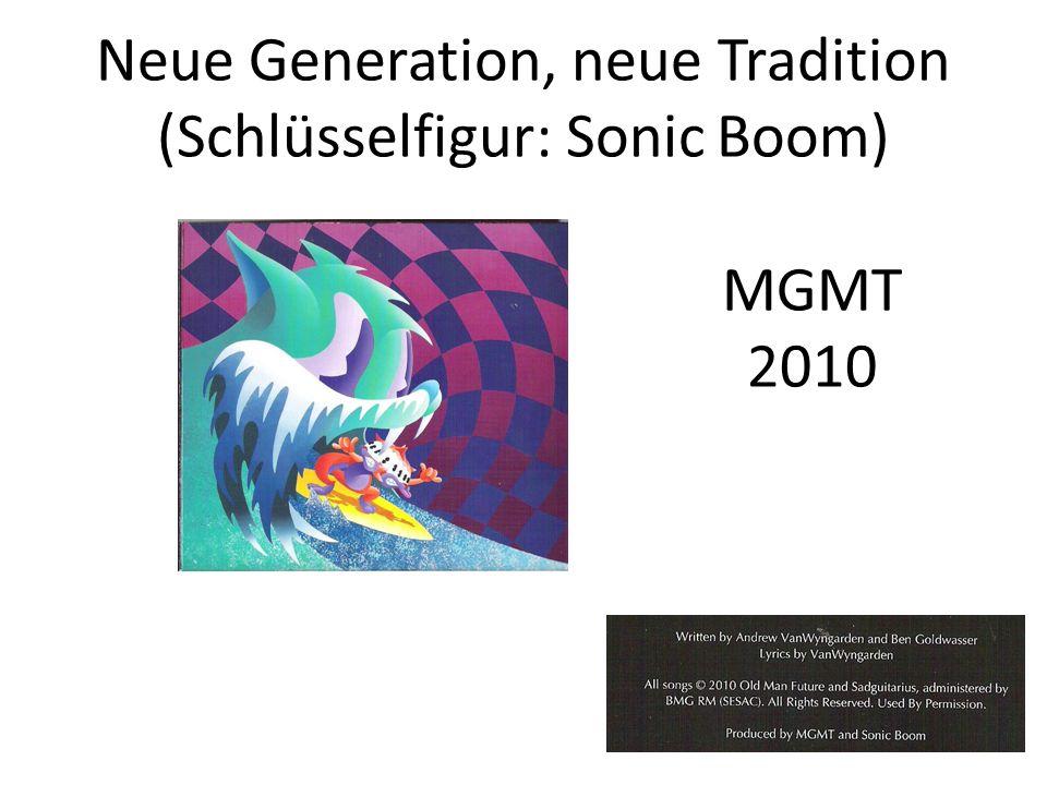 Neue Generation, neue Tradition (Schlüsselfigur: Sonic Boom)