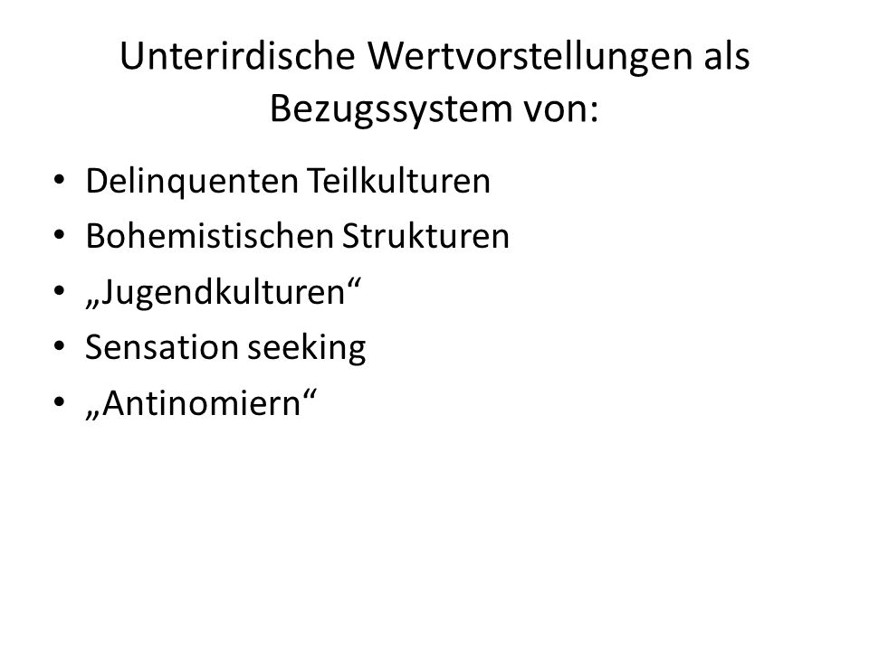 Unterirdische Wertvorstellungen als Bezugssystem von:
