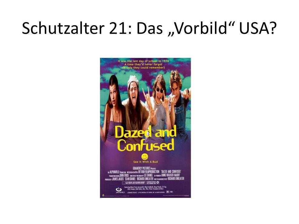 """Schutzalter 21: Das """"Vorbild USA"""