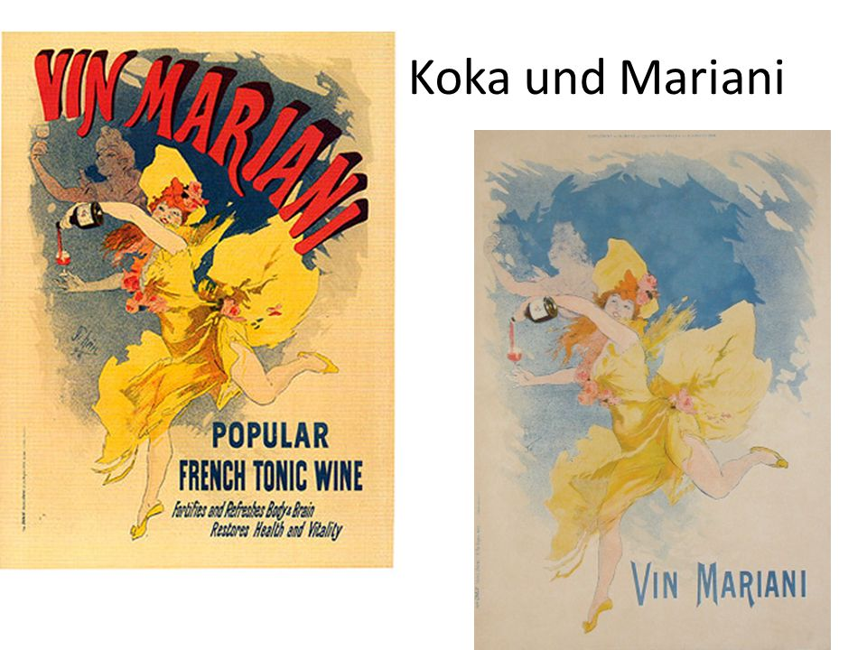 Koka und Mariani