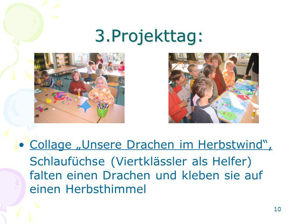 """3.Projekttag: Collage """"Unsere Drachen im Herbstwind ,"""