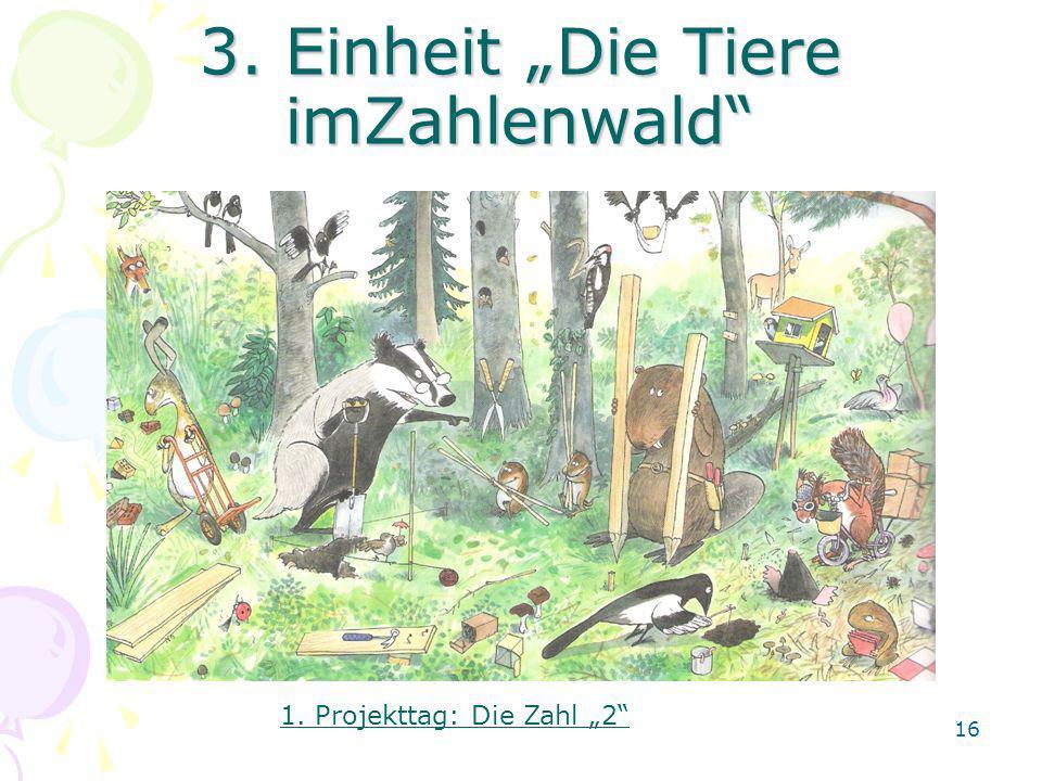 """3. Einheit """"Die Tiere imZahlenwald"""