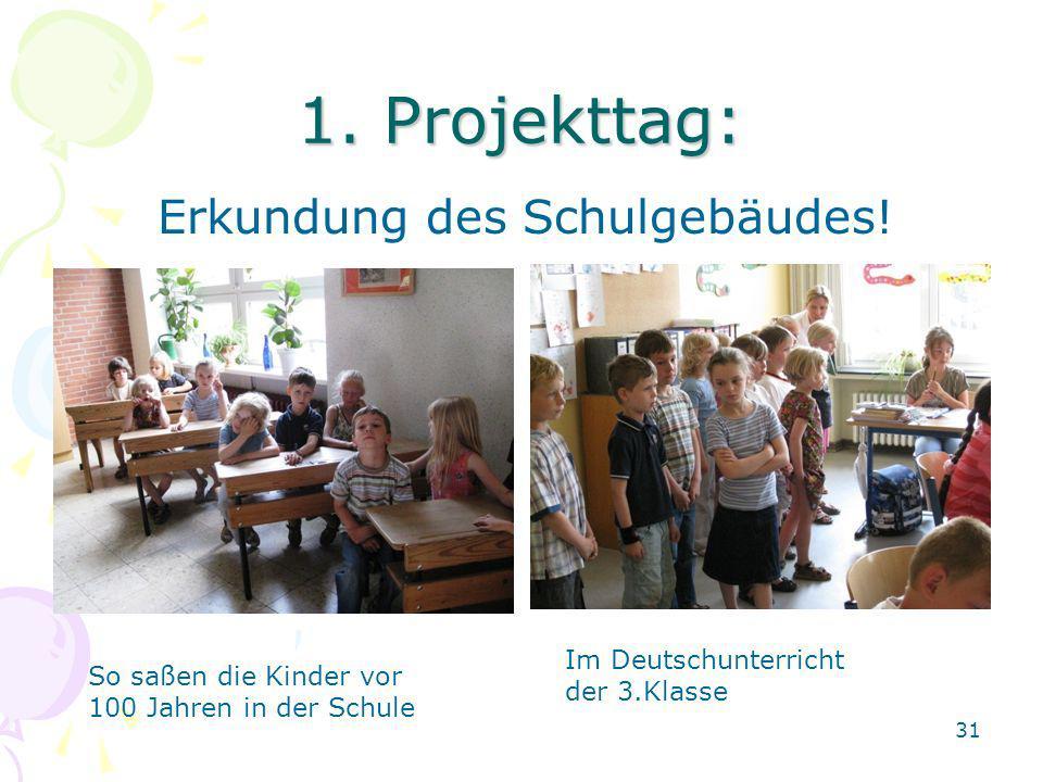 1. Projekttag: Erkundung des Schulgebäudes!