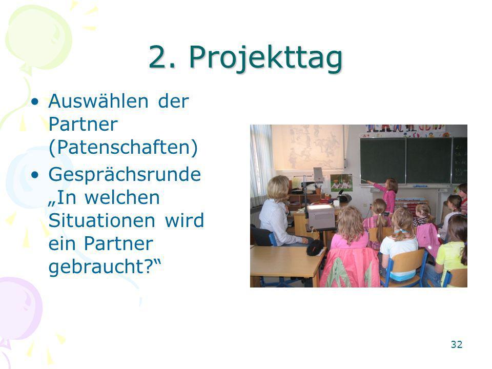 2. Projekttag Auswählen der Partner (Patenschaften)