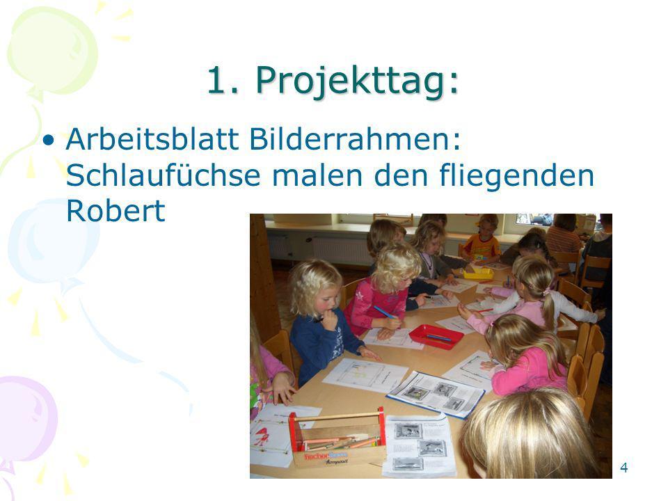 1. Projekttag: Arbeitsblatt Bilderrahmen: Schlaufüchse malen den fliegenden Robert