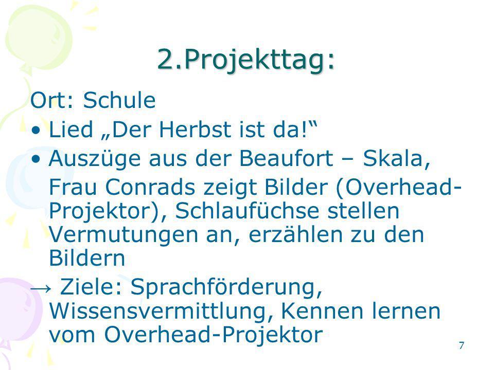 """2.Projekttag: Ort: Schule Lied """"Der Herbst ist da!"""