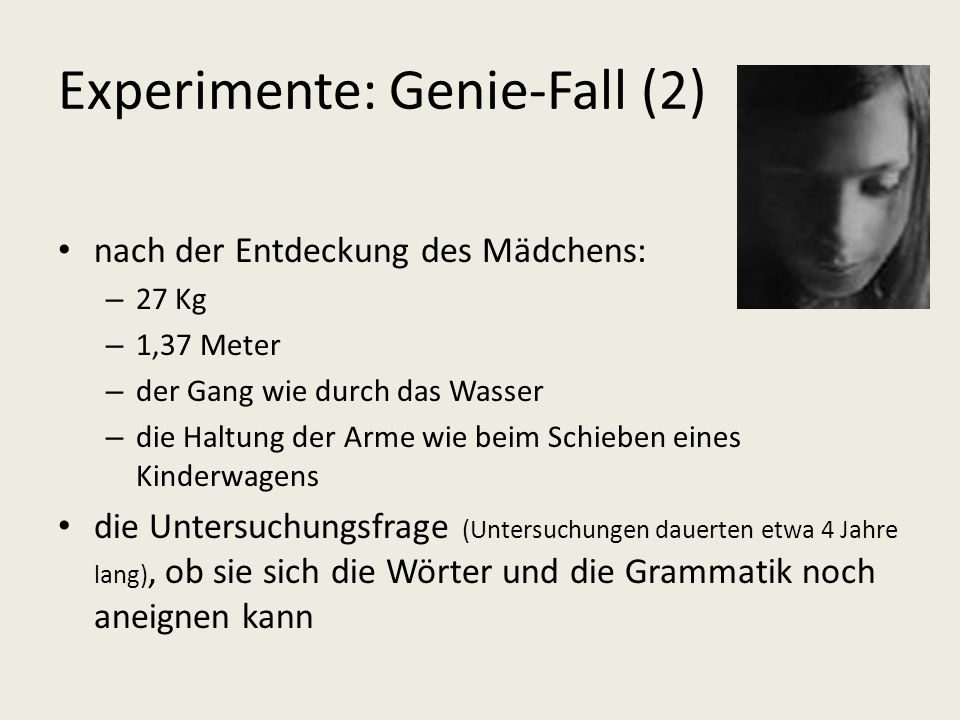 Experimente: Genie-Fall (2)
