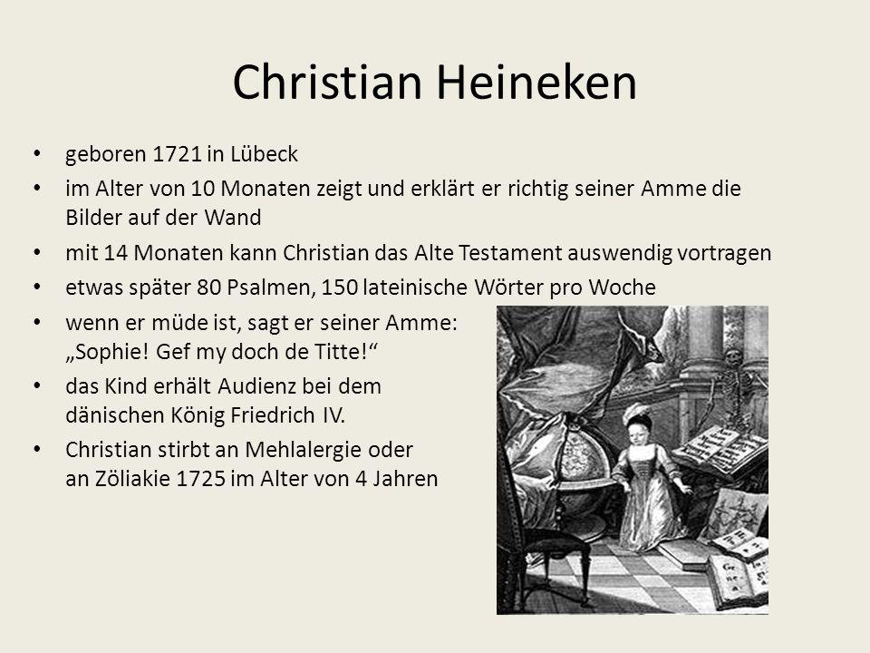 Christian Heineken geboren 1721 in Lübeck