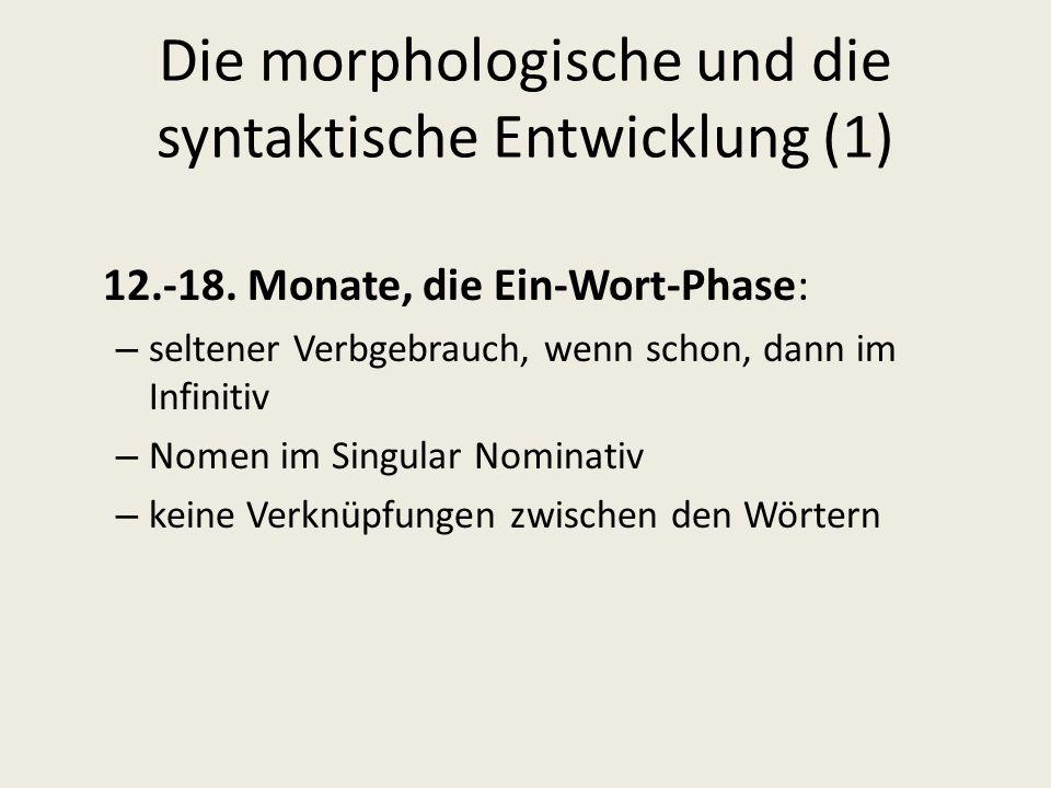 Die morphologische und die syntaktische Entwicklung (1)