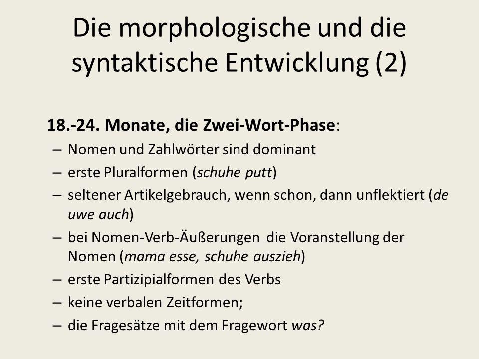 Die morphologische und die syntaktische Entwicklung (2)