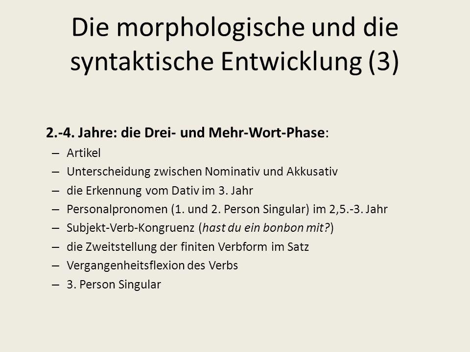 Die morphologische und die syntaktische Entwicklung (3)