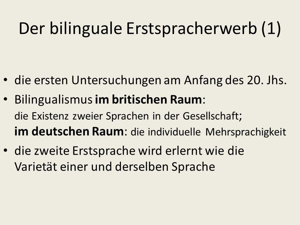 Der bilinguale Erstspracherwerb (1)