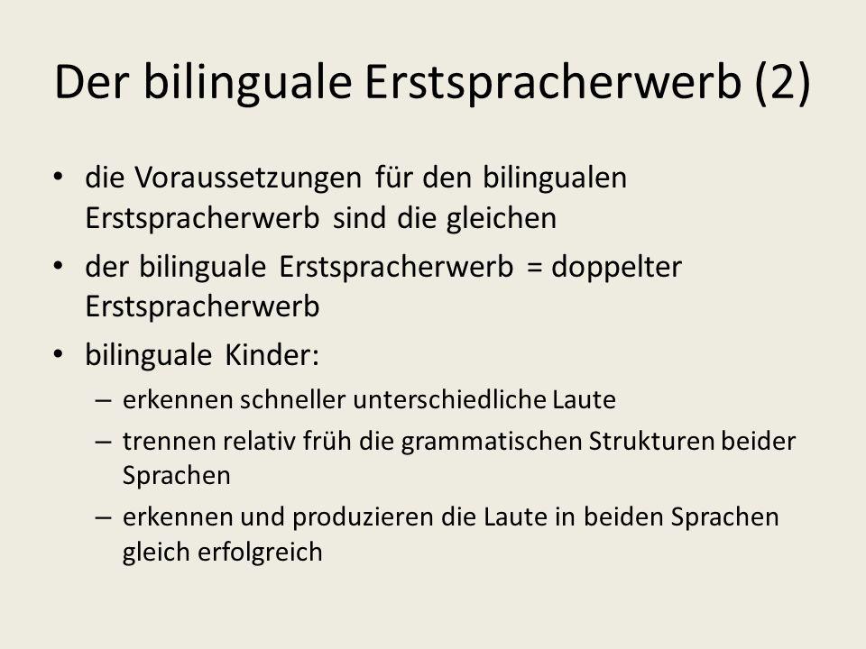 Der bilinguale Erstspracherwerb (2)