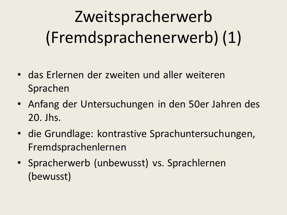 Zweitspracherwerb (Fremdsprachenerwerb) (1)