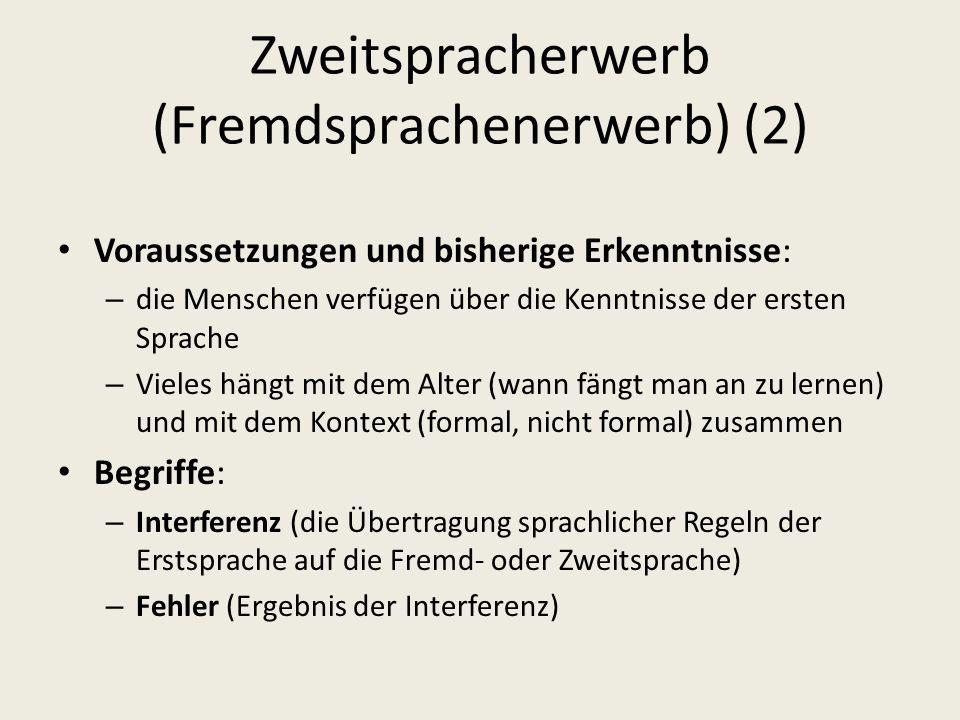 Zweitspracherwerb (Fremdsprachenerwerb) (2)