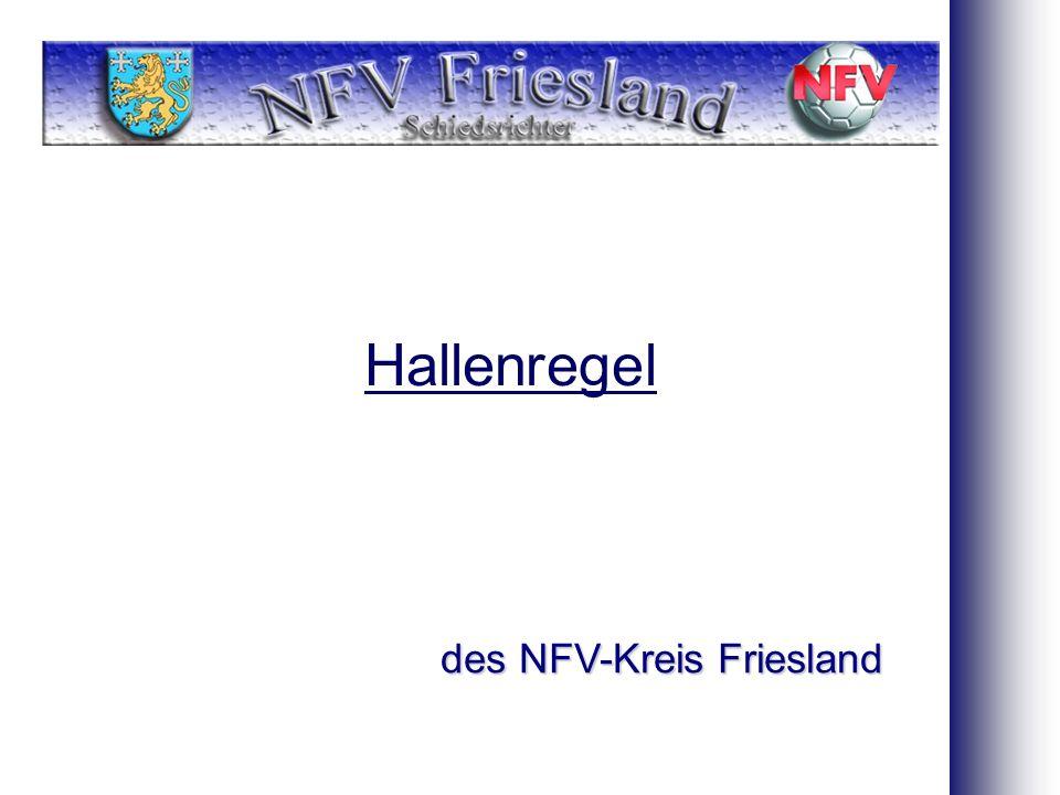 Hallenregel des NFV-Kreis Friesland 1