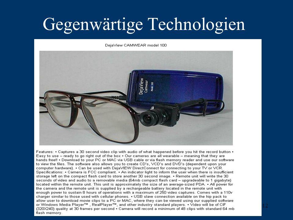 Gegenwärtige Technologien