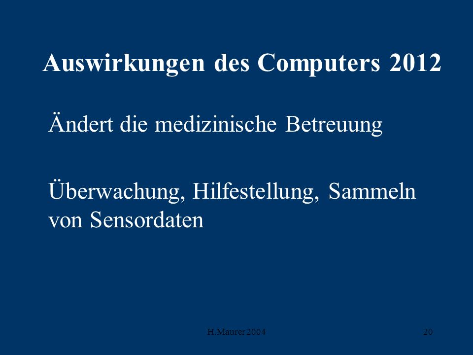 Auswirkungen des Computers 2012