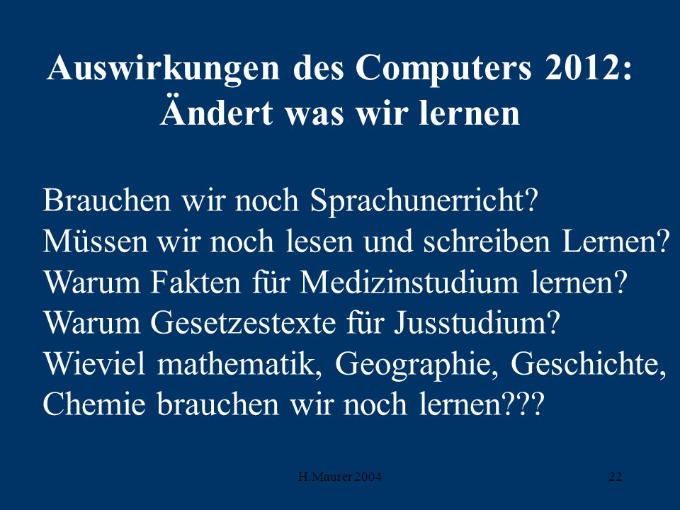 Auswirkungen des Computers 2012: Ändert was wir lernen