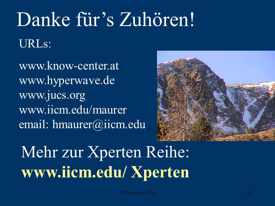 Danke für's Zuhören! Mehr zur Xperten Reihe: www.iicm.edu/ Xperten