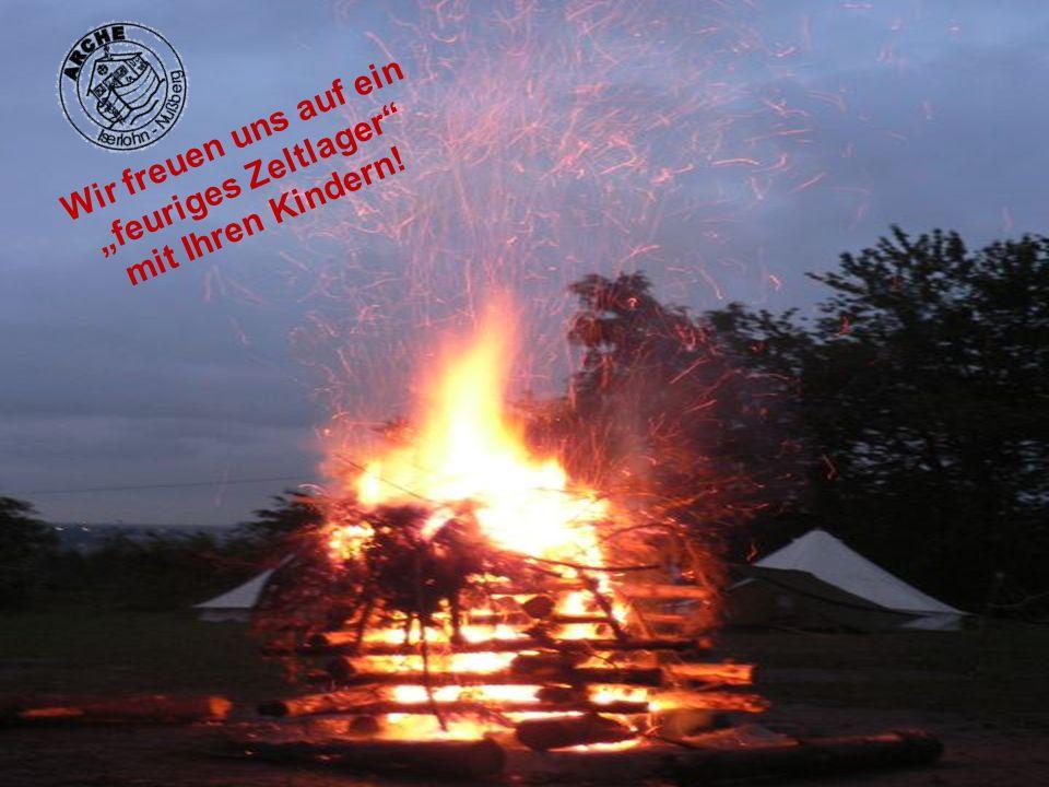 """Wir freuen uns auf ein """"feuriges Zeltlager mit Ihren Kindern!"""