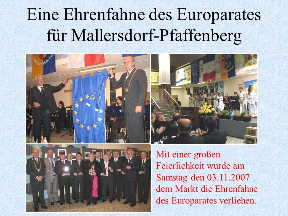 Eine Ehrenfahne des Europarates für Mallersdorf-Pfaffenberg