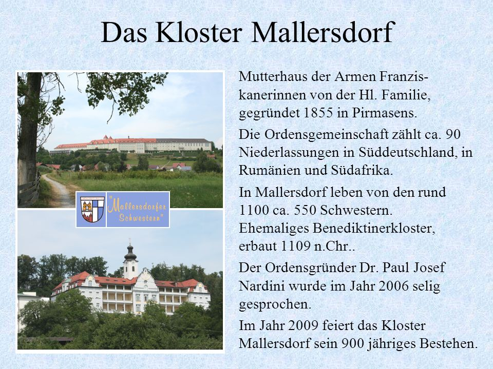 Das Kloster Mallersdorf