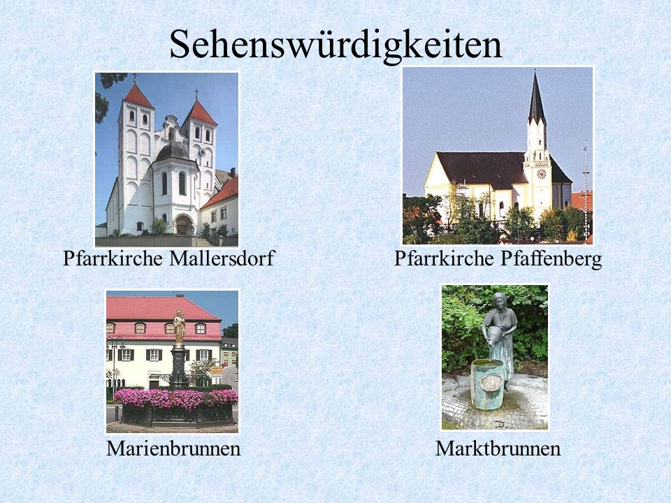 Sehenswürdigkeiten Pfarrkirche Mallersdorf Pfarrkirche Pfaffenberg