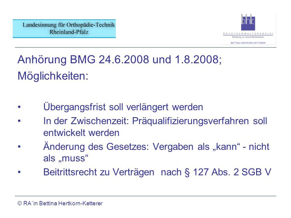 Anhörung BMG 24.6.2008 und 1.8.2008; Möglichkeiten: