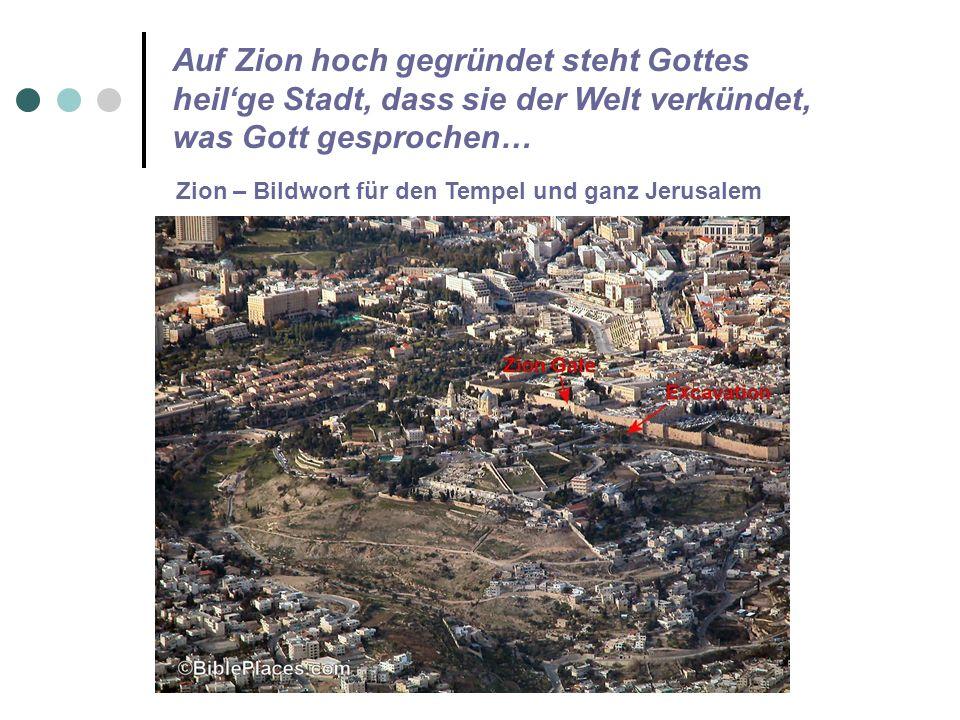 Zion – Bildwort für den Tempel und ganz Jerusalem